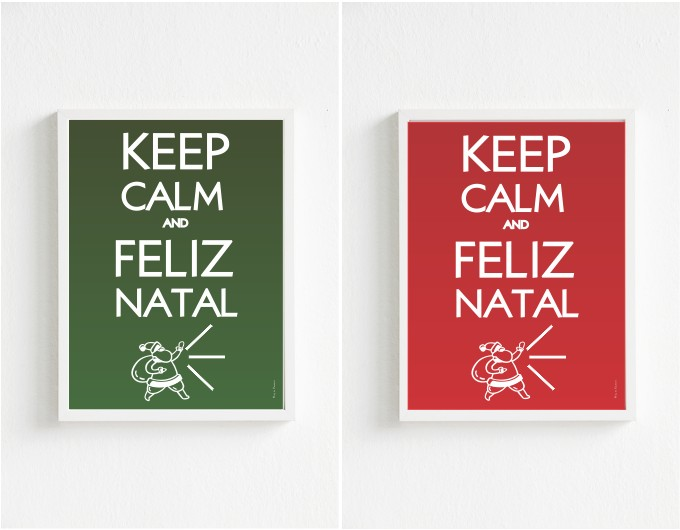 Poster: Keep Calm and Feliz Natal! 2 modelos para baixar