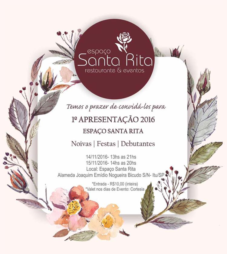 Espaço Santa Rita, em Itu promove 1ª apresentação para noivas e debutantes